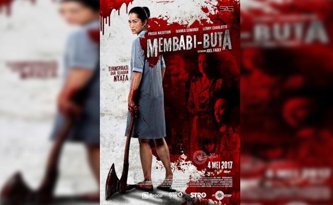 Film Horror Thriller Indonesia Membabi Buta 2017